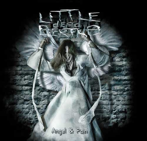 Постер Little Dead Bertha - Angel & Pain [2010, Gothic Metal,Melodic Death Metall, MP3]